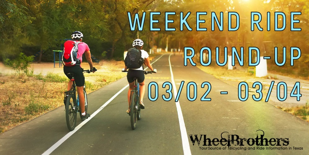 Weekend Ride Round-Up - 03/09 - 03/11