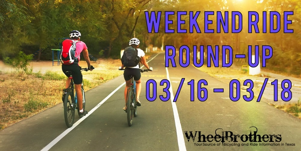 Weekend Ride Round-Up - 03/16 - 03/18