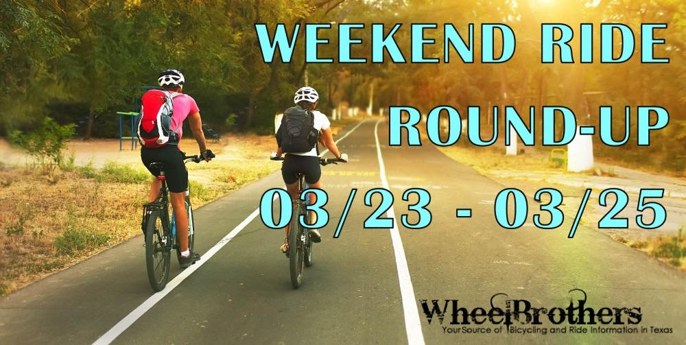 Weekend Ride Round-Up - 03/23 - 03/25