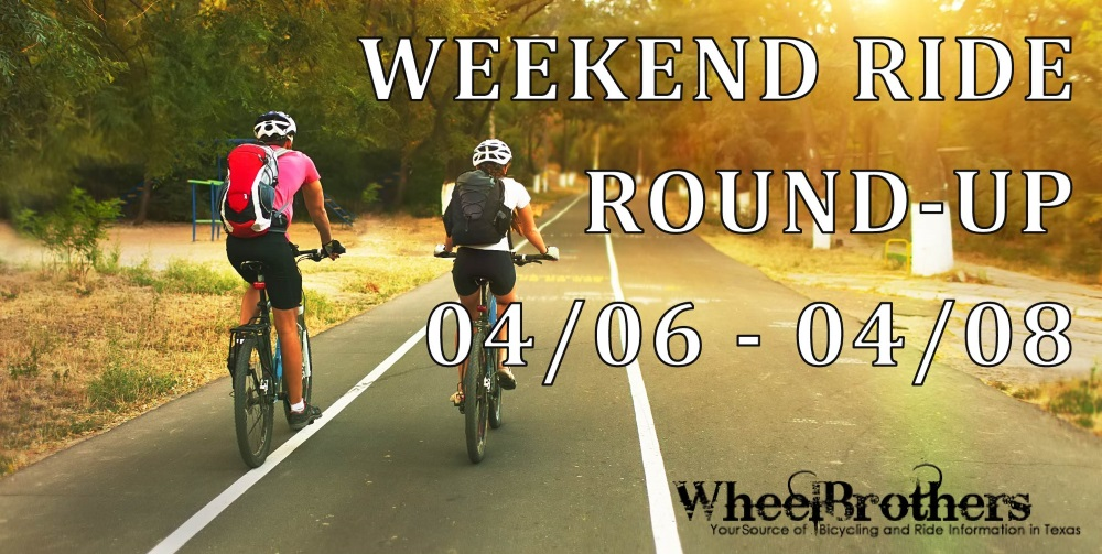 Weekend Ride Round-Up - 04/06 - 04/08
