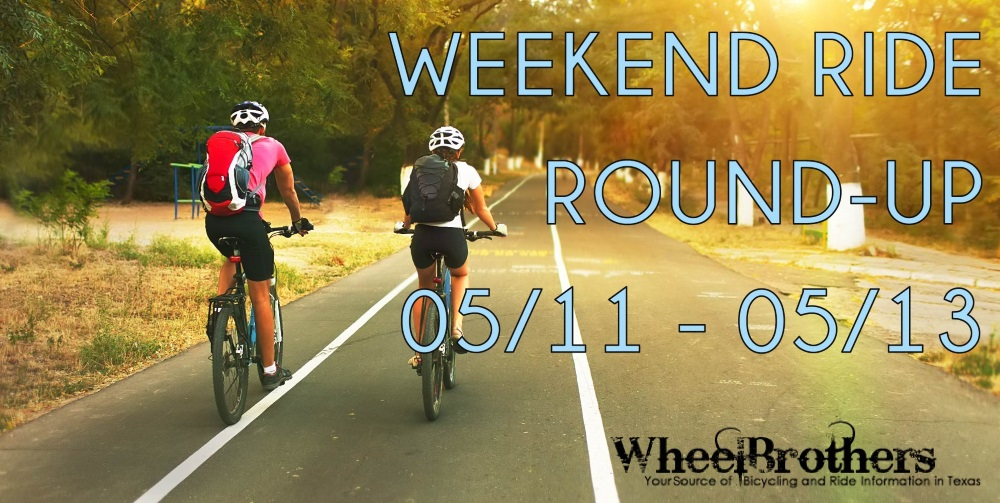 Weekend Ride Round-Up - 05/11 - 05/13