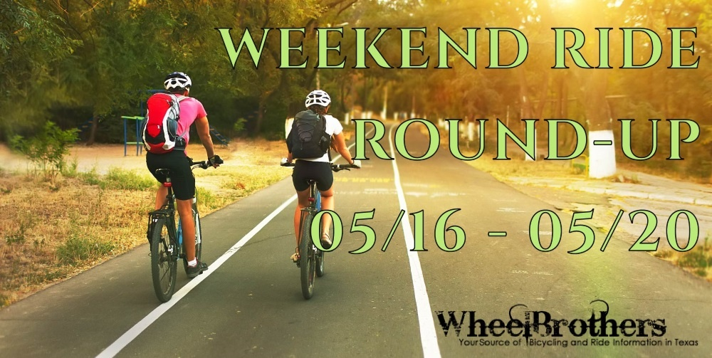 Weekend Ride Round-Up - 05/16 - 05/20