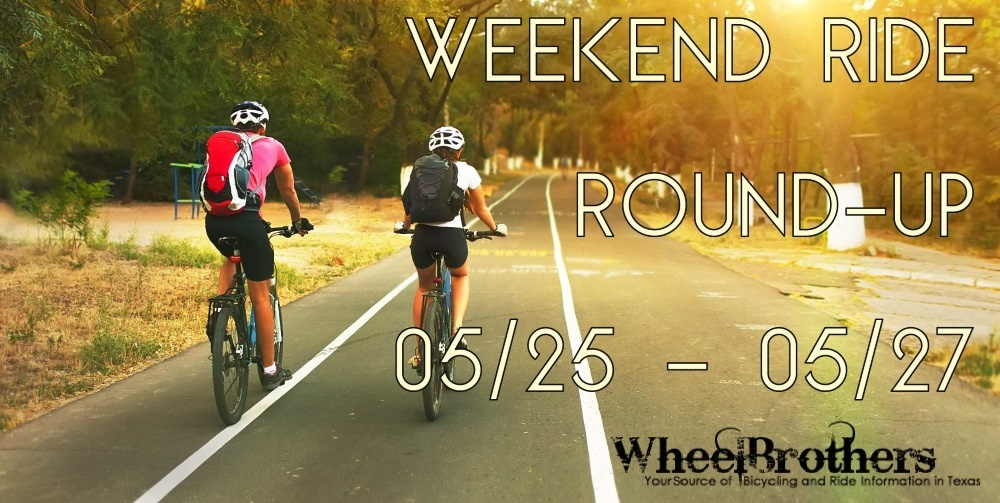 Weekend Ride Round-Up - 05/25 - 05/27