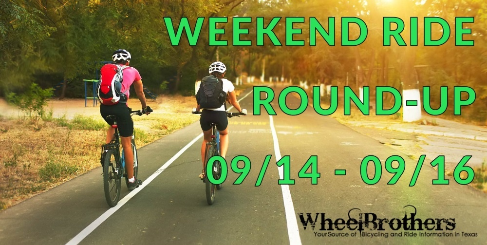 Weekend Ride Round-Up - 09/07 - 09/09