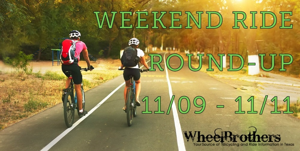 Weekend Ride Round-Up - 11/09 - 11/11