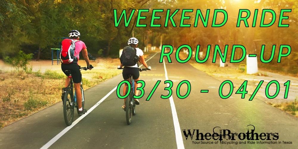 Weekend Ride Round-Up - 03/30 - 04/01