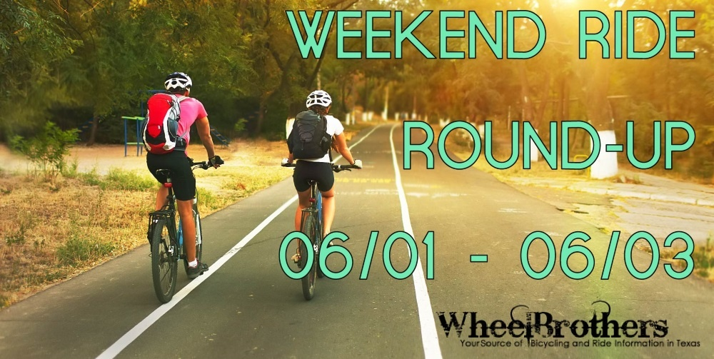 Weekend Ride Round-Up - 06/01 - 06/03