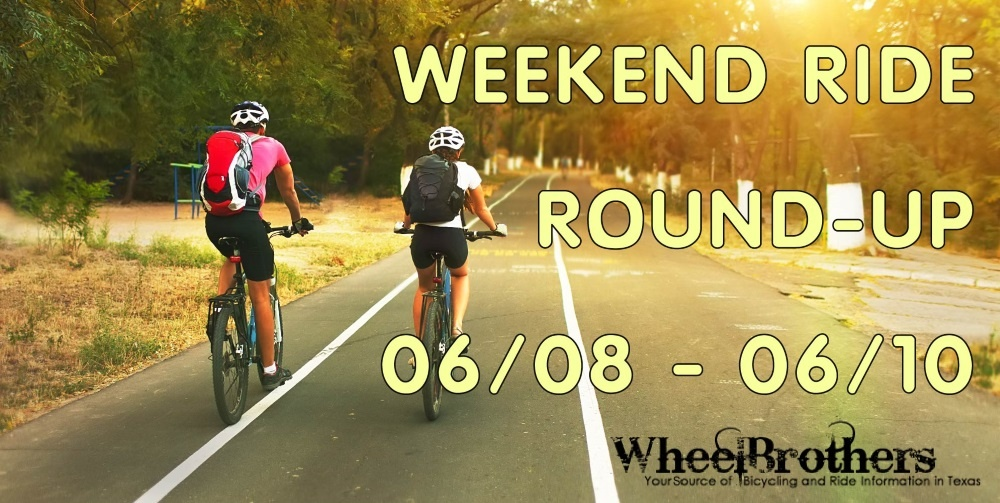 Weekend Ride Round-Up - 06/08 - 06/10