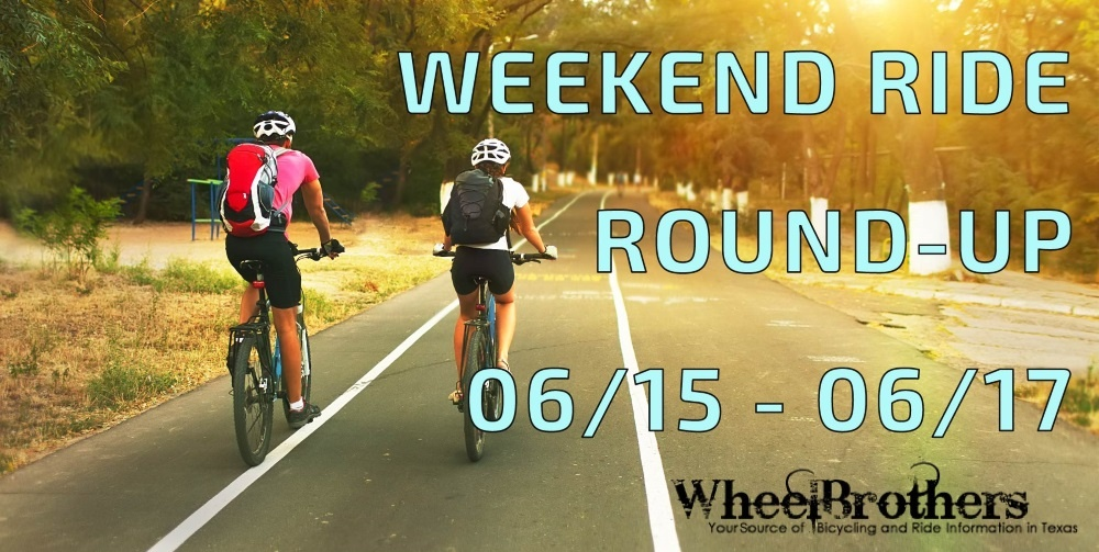 Weekend Ride Round-Up - 06/15 - 06/17