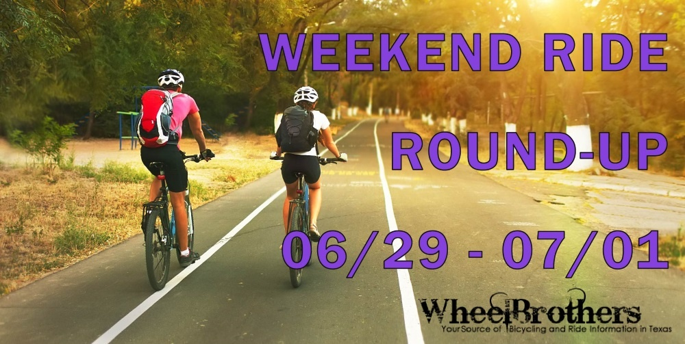 Weekend Ride Round-Up - 06/29 - 07/01