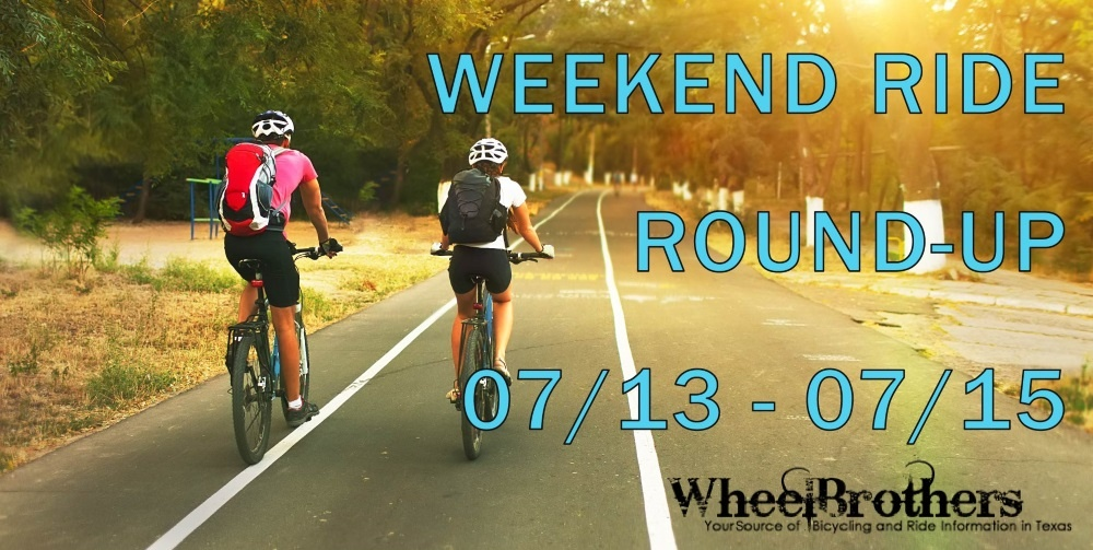 Weekend Ride Round-Up - 07/13 - 07/15