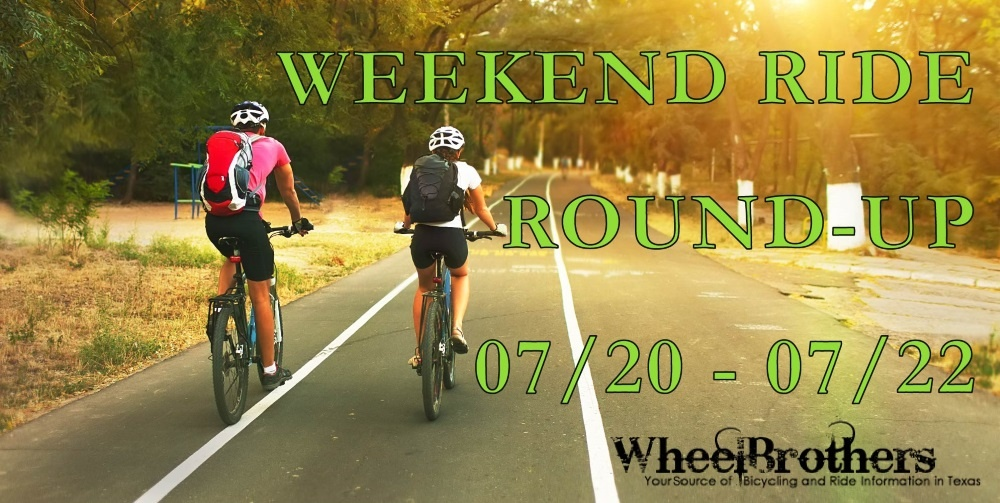 Weekend Ride Round-Up - 07/20 - 07/22