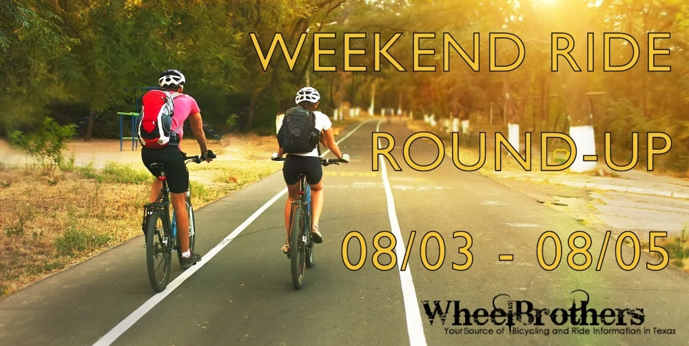 Weekend Ride Round-Up - 08/03 - 08/05