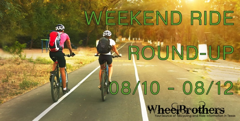 Weekend Ride Round-Up - 08/10 - 08/12